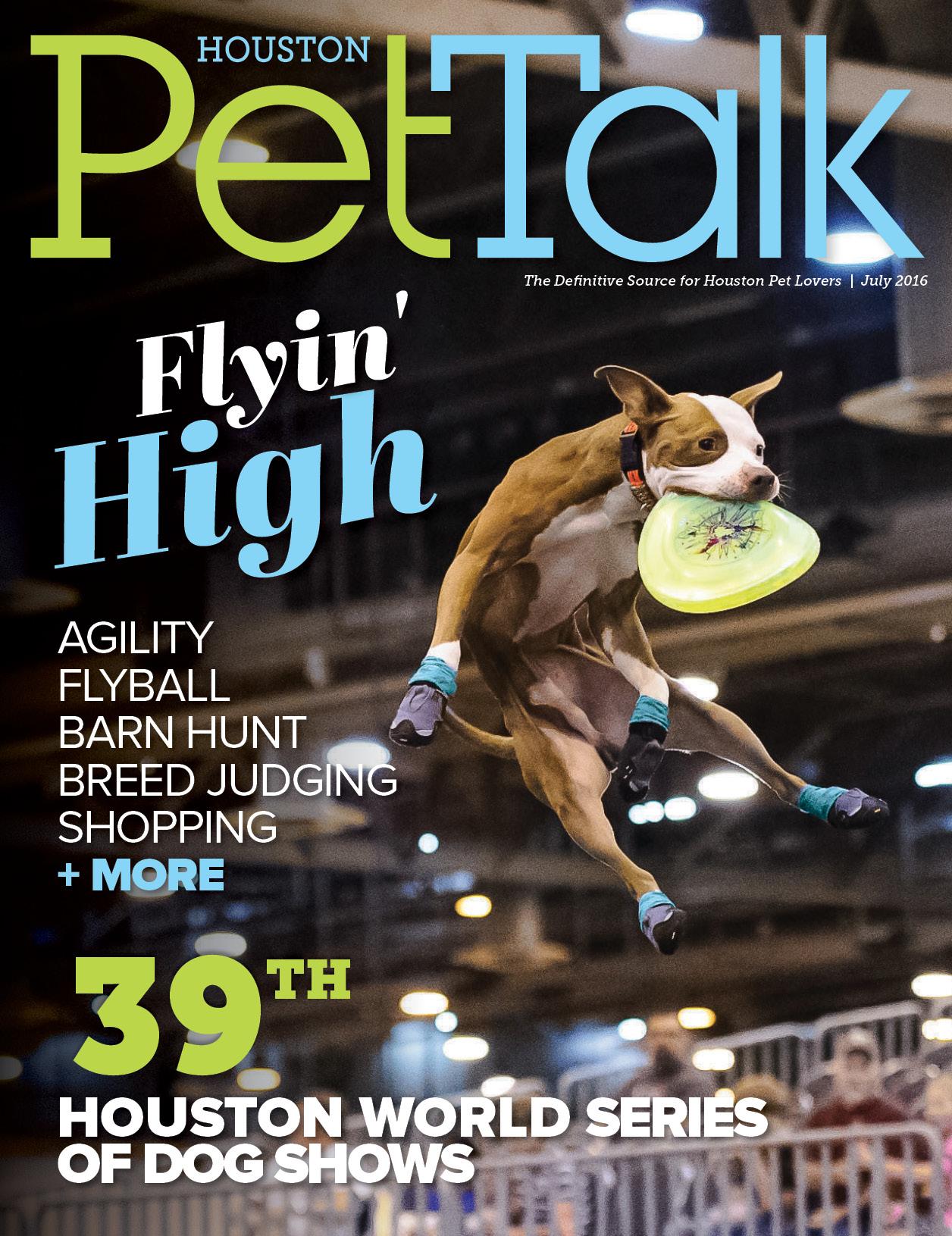 July 2016 Digital Issue of Houston PetTalk