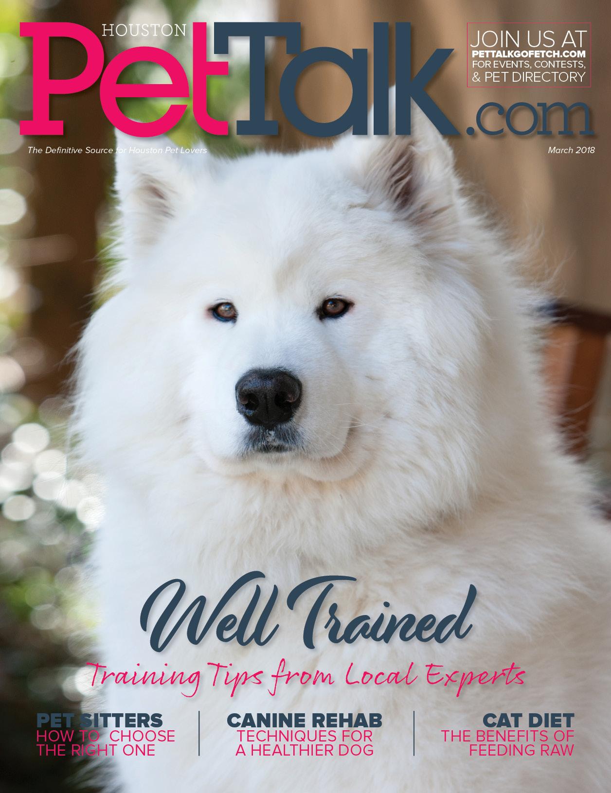 March 2018 Digital Issue of Houston PetTalk