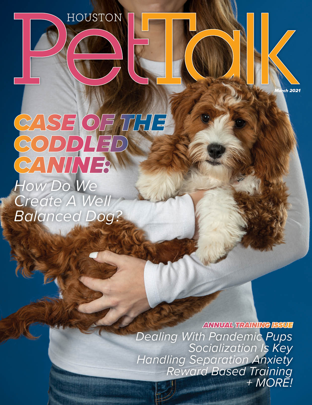 March 2021 Digital Issue of Houston PetTalk